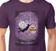 SNOOZE: A Story of Awakening Unisex T-Shirt