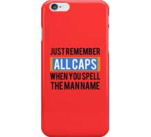 Just remember ALL CAPS - MF DOOM - T-Shirt iPhone Case/Skin