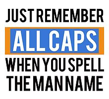 Just remember ALL CAPS - MF DOOM - T-Shirt by tylergang