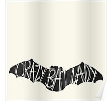 Crazy Bat Lady Poster