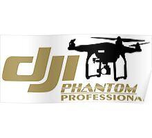 DJI Phantom Pilot UAV Drone Phantom Professional white Poster