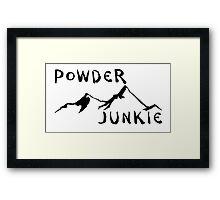 SKIING POWDER JUNKIE SKI SNOWBOARDING SNOW BOARD MOUNTAINS WINTER SPORTS Framed Print