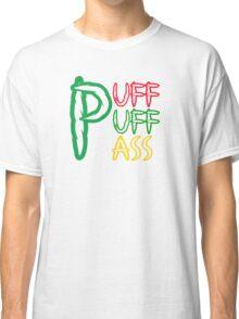 Puff Puff Pass (Weed, Cannabis, Marijuana) Classic T-Shirt
