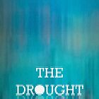 The Drought by Greg Stedman