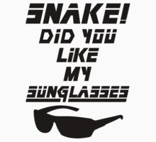 Snake! Did you like my Sunglasses (black) One Piece - Short Sleeve
