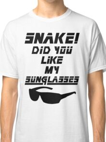Snake! Did you like my Sunglasses (black) Classic T-Shirt