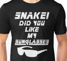 Snake! Did you like my Sunglasses (white) Unisex T-Shirt