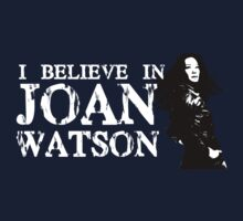 I believe in Joan Watson by Kiluvi