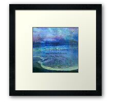 To unpathed waters, undreamed shores by William Shakespeare . Framed Print