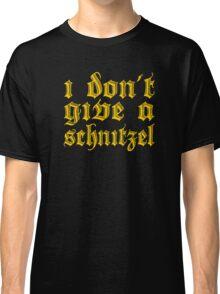 Funny I Don't Give A Schnitzel Wordplay Classic T-Shirt