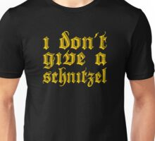 Funny I Don't Give A Schnitzel Wordplay Unisex T-Shirt