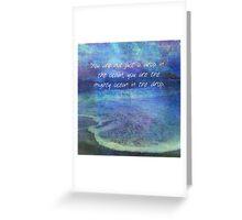 Rumi inspirational ocean quote Greeting Card