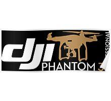 DJI Phantom  3 Professional Pilot UAV Drone  Poster