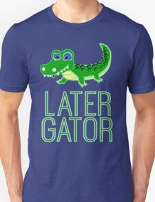 LATER Unisex T-Shirt
