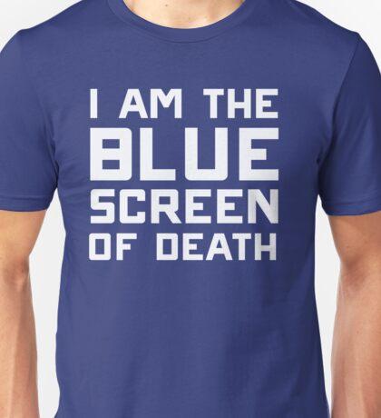 I am the blue screen of death Unisex T-Shirt