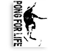 Pong For Life Canvas Print