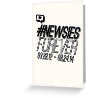 #newsiesforever (USA date format version) Greeting Card