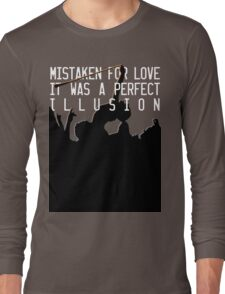 Mistaken for Love // Perfect Illusion // Lady Gaga Long Sleeve T-Shirt