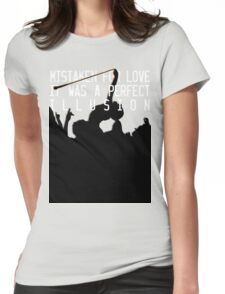 Mistaken for Love // Perfect Illusion // Lady Gaga Womens Fitted T-Shirt