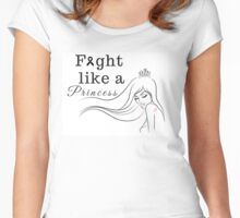 Fight Like a Princess Women's Fitted Scoop T-Shirt