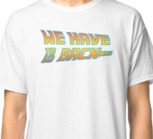 Movie inspired Shirt Classic T-Shirt