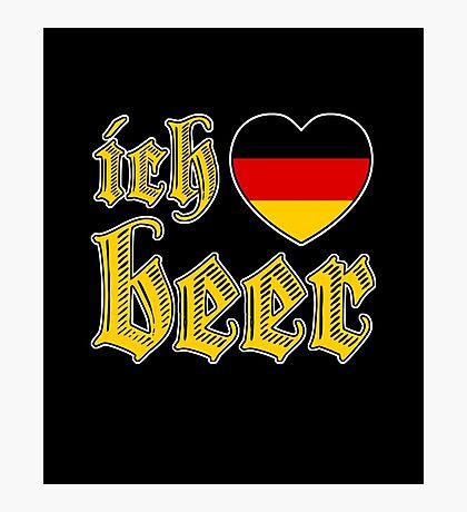 Ich Liebe Beer I Love Beer Photographic Print
