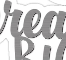 Motivational Quote - Dream Big Typography Sticker