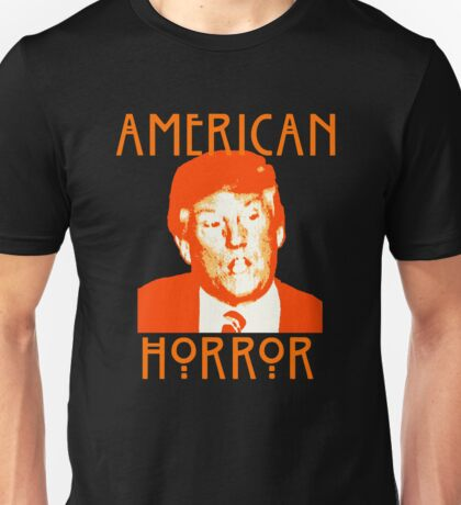 Donald Trump American Horror Unisex T-Shirt