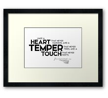 heart, temper, touch - charles dickens Framed Print