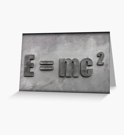 Theory of Relativity - E=mc2 Greeting Card