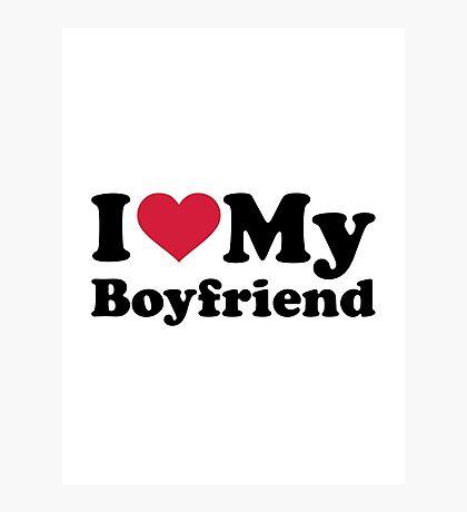 I love heart my boyfriend Photographic Print