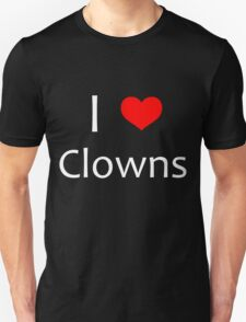 i heart clowns - white text Unisex T-Shirt
