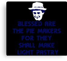 Blessed are the Pie Makers Canvas Print