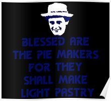 Blessed are the Pie Makers Poster
