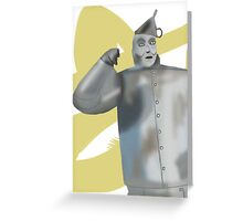 1 Tin Man in search of 1 Heart Greeting Card