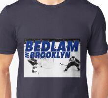 Bedlam In Brooklyn Unisex T-Shirt