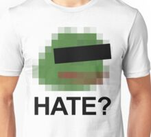 Pepe The Frog Is A Hate Symbol? Unisex T-Shirt