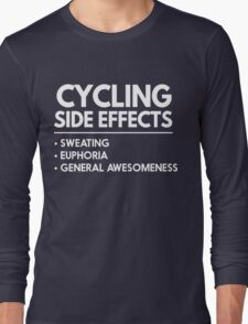 Cycling Side Effects Long Sleeve T-Shirt