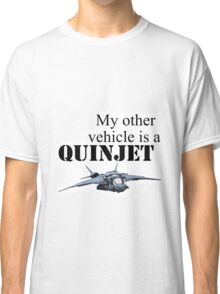 My Other Vehicle is a Quinjet Classic T-Shirt