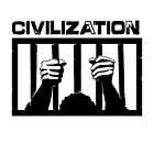 Civilization is a Prison  (Black Version) by 321Outright