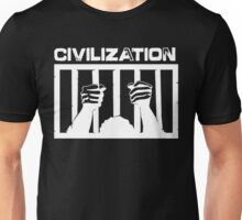 Civilization is a Prison  (White Version) Unisex T-Shirt