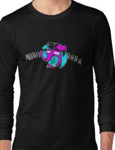 AHHHHHHHHHHH Long Sleeve T-Shirt