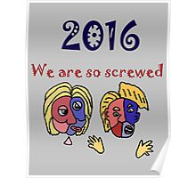 Funny Political Cartoon Anti Trump and Hillary Poster