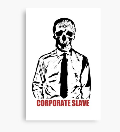 Corporate Slave Canvas Print