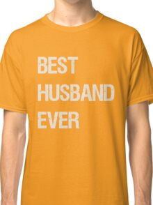 Cotton 2nd anniversary gift for husband - Best Husband Ever Classic T-Shirt
