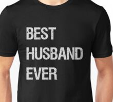 Cotton 2nd anniversary gift for husband - Best Husband Ever Unisex T-Shirt