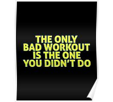 Bad workout Poster
