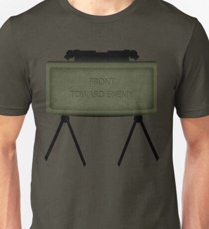 Claymore Front Toward Enemy Unisex T-Shirt