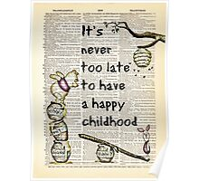 "Inspirational Quote - ""Never too late to have a happy childhood"" - W/ Pooh & Piglet - Dictionary Art Print Poster"