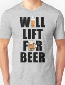 Workout Will Lift for Beer Unisex T-Shirt